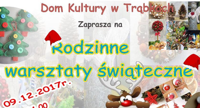 W Powiecie, Warsztaty świąteczne Trąbkach - zdjęcie, fotografia