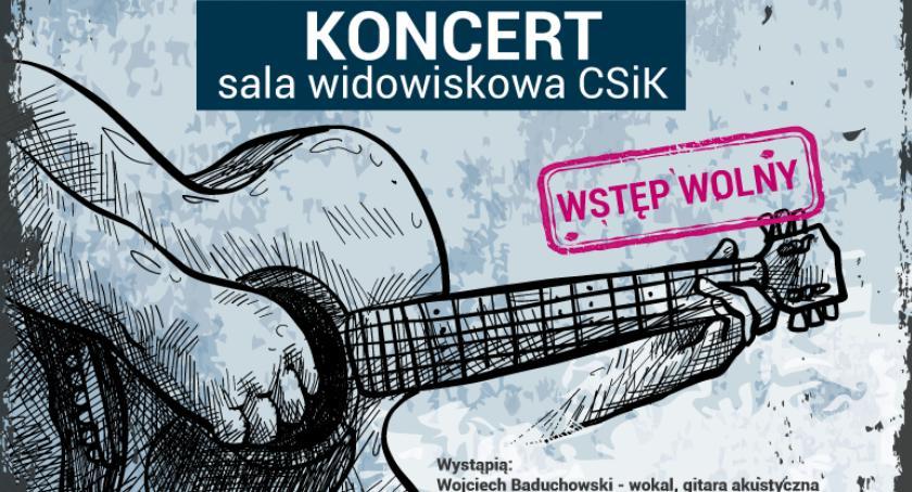 W Garwolinie, Wojtek Baduchowski przyjaciele zapraszają Koncert